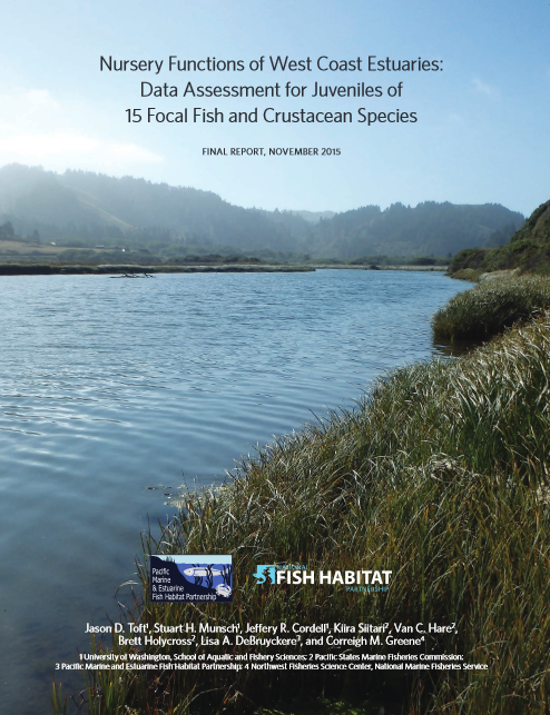 Nursery Functions of West Coast Estuaries: Data Assessment for Juveniles of 15 Focal Fish and Crustacean Species (2015)